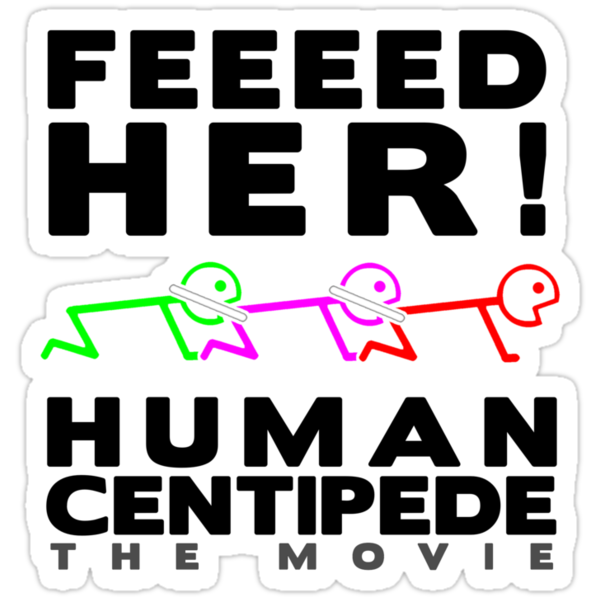 FEEEED HER! by BYRON