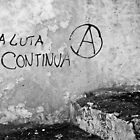 A luta continua by Nayko
