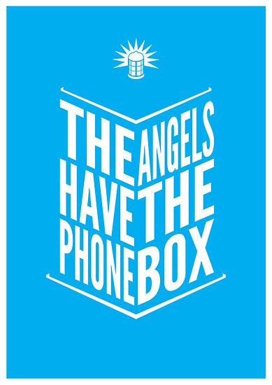 The Angels Have The Phone Box Tribute Poster White On Cyan by fauxtauxgraphy