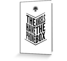 The Angels Have The Phone Box Tribute Poster Black on White Greeting Card