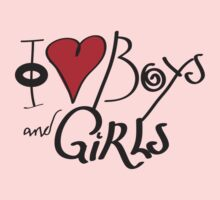 I Love Boys and Girls by Blake Vida  Huddson