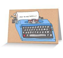 Hello Typewriter! Greeting Card