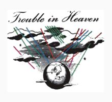 trouble in heaven by editevidins
