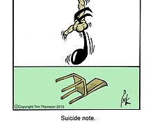 Suicide note. by Tim Thomson