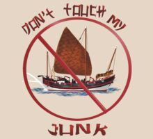 Don't Touch My Junk by Lotacats