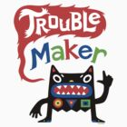 Trouble Maker V - black monster by Andi Bird