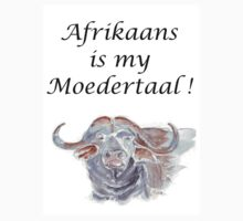 Afrikaans is my Moedertaal by Maree Clarkson