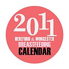 HEREFORD & WORCESTER BREASTFEEDING CALENDAR BY THERESA FUREY by Theresa Furey Photography