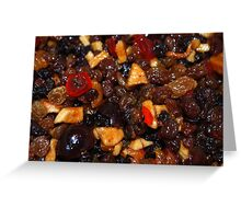 Brandy Soaked Fruit  Greeting Card