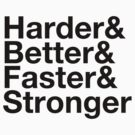 harder&amp;better&amp;faster&amp;stronger by derty