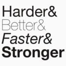 harder&amp;better&amp;faster&amp;stronger nuanced by derty
