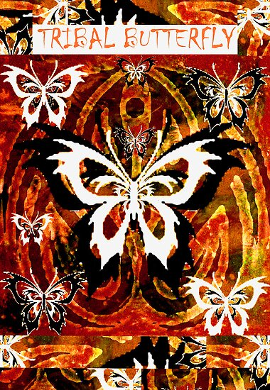"TRIBAL BUTTERFLY""S by LESLEY B"