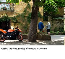 Dordogne - Passing the Time in Domme by macondo