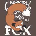 Crazy Like A Fox (Orange) by Zhivago