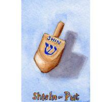 Dreidel - Shin, Shteln, Put Photographic Print