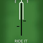ride it like you stole it by bicyclegood
