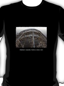 Proudly Scaring People Since 1927 T-Shirt