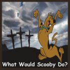 What Would Scooby Do? by Moodphaser