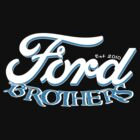 Ford Brothers by PStyles
