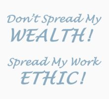 SPREAD MY WORK ETHIC! by Charlene Aycock