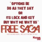 """OPTION BE..............."" (free saga) by KARMA TEES karma view photography"