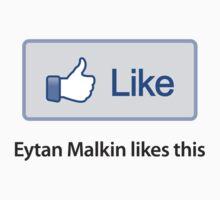 "Custom Like Button Shirt - ""Eytan Malkin likes this"" T-Shirt"