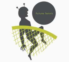 Future Tennis by Nick Graalman