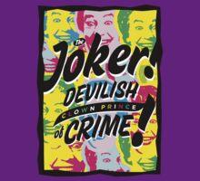 The Joker! Devilish Clown Prince of Crime! by freshlysliced