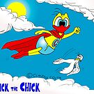 "Rick the chick ""SUPER CHICK"" by CLAUDIO COSTA"