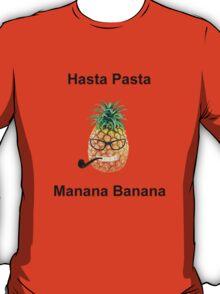 Hasta Pasta Manana Banana T-Shirt