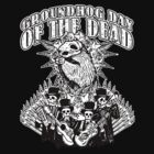 Groundhog Day of the Dead by ZugArt