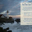 Sentinal at Sunset/And then I saw the Light! by Linda Jackson