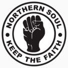 Northern Soul - Keep the Faith by UrbanDog