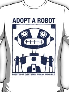Adopt a Robot T-Shirt