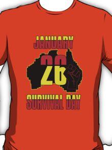 January 26 Survival Dayiii [-0-] T-Shirt
