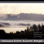 foggy sunrise, Columbia River, Rainier Oregon 2 & haiku  by PoemsProseArt