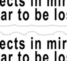 Objects in Mirror appear to losing Sticker