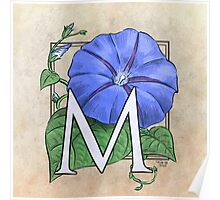 M is for Morning Glory Poster