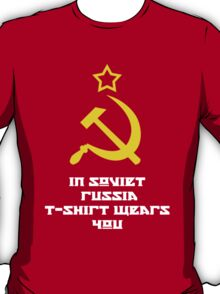 In Soviet Russia T-shirt wears you T-Shirt