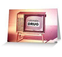 t.v. drug Greeting Card