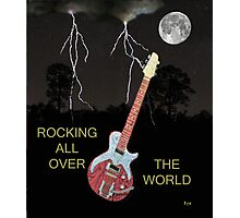 ROCKING ALL OVER THE WORLD Photographic Print