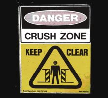 Danger....Crush Zone! by Kristen McLachlan