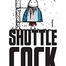 Shuttle Cock by samedog