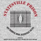 Statesville Prison - Black (Police Squad) by Malc Foy