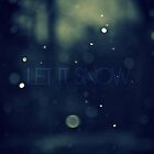 Let It Snow by Chris Harlan