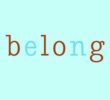 Belong/Blog 2 by JanesTypewriter