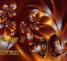 Love Is Eternal Card by rocamiadesign