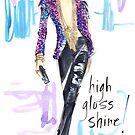 High Gloss Shine! by jenniferlilya