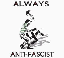 ALWAYS ANTI FASCIST CFC by ventedanger