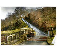 Footbridge Beside the Road to Westerdale Poster
